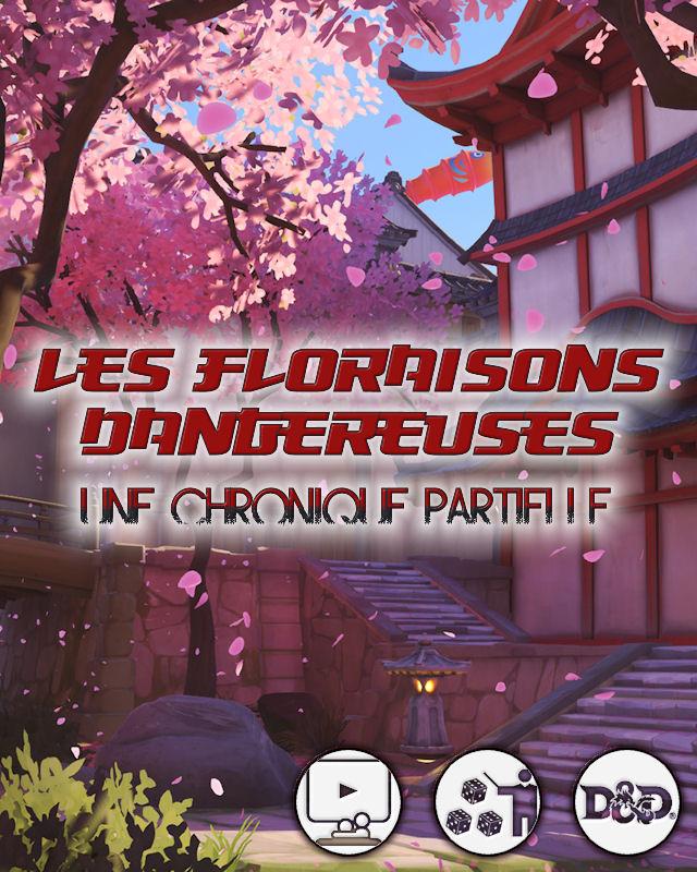 Les Floraisons Dangereuses